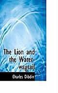 The Lion and the Water-Wagtail