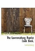 The Lawrenceburg Baptist Cook Book.