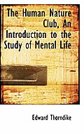 The Human Nature Club, an Introduction to the Study of Mental Life