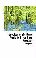 Genealogy of the Denny Family in England and America