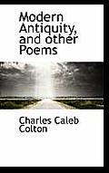 Modern Antiquity, and Other Poems