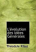 L' Volution Des Id Es G N Rales