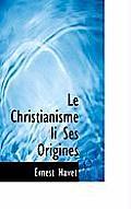 Le Christianisme Li Ses Origines