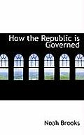 How the Republic Is Governed
