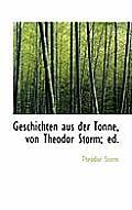 Geschichten Aus Der Tonne, Von Theodor Storm; Ed.