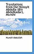 Translations from the Hakayit Abdulla (Bin Abdulkadar), Munshi