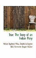Star: The Story of an Indian Pony