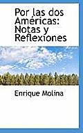 Por Las DOS Am Ricas: Notas y Reflexiones