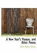 A New Year's Masque, and Other Poems