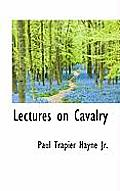 Lectures on Cavalry