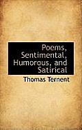 Poems, Sentimental, Humorous, and Satirical