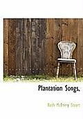 Plantation Songs,