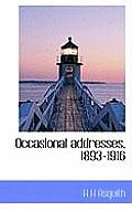 Occasional Addresses, 1893-1916