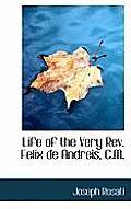 Life of the Very REV. Felix de Andreis, C.M.