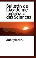 Bulletin de L'Acad Mie Imp Riale Des Sciences