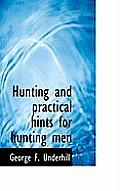 Hunting and Practical Hints for Hunting Men