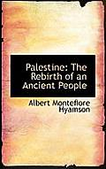 Palestine: The Rebirth of an Ancient People