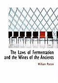 The Laws of Fermentation and the Wines of the Ancients