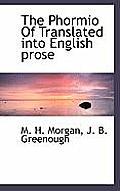 The Phormio of Translated Into English Prose