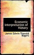 Economic Interpretation of History
