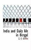 India and Daily Life in Bengal