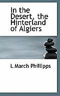 In the Desert, the Hinterland of Algiers