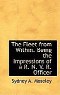 The Fleet from Within. Being the Impressions of A R. N. V. R. Officer