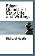 Edgar Quinet His Early Life and Writings