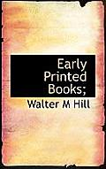 Early Printed Books;