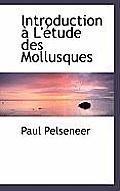 Introduction L' Tude Des Mollusques