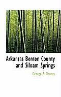 Arkansas Benton County and Siloam Springs
