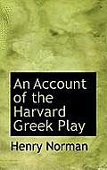 An Account of the Harvard Greek Play