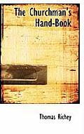 The Churchman's Hand-Book