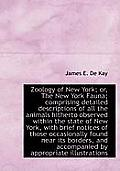 Zoology of New York; Or, the New York Fauna; Comprising Detailed Descriptions of All the Animals Hit