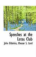 Speeches at the Lotos Club