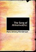 The Song of Milkanwatha