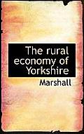 The Rural Economy of Yorkshire