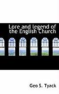 Lore and Legend of the English Church