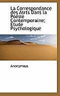 La Correspondance Des Asrts Dans La Po Sie Contemporaine; Etude Psychologique