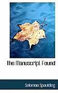 The Manuscript Found