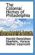 The Colonial Homes of Philadelphia