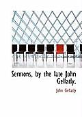 Sermons, by the Late John Gellatly.