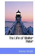 The Life of Walter Pater
