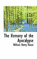 The Hemony of the Apocalypse