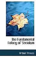 The Fundamental Fallacy of Socialism