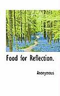Food for Reflection.