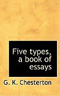 Five Types, a Book of Essays
