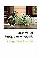 Essay on the Physiognomy of Serpents