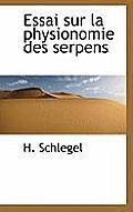 Essai Sur La Physionomie Des Serpens