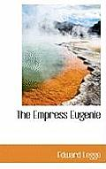 The Empress Eugenie